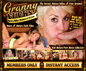 Granny Fucks - Watch Old and Slutty Moms Posing in Front of a Camera